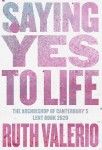 Saying yes to life (Ruth Valerio)